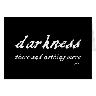 Darkness There and Nothing More Poe Quote Card