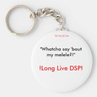 Darksydephil - LONG LIVE DSP! Basic Round Button Keychain