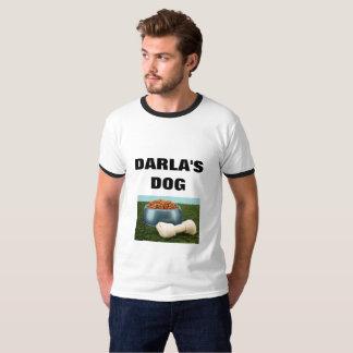 DARLA'S DOG T-Shirt