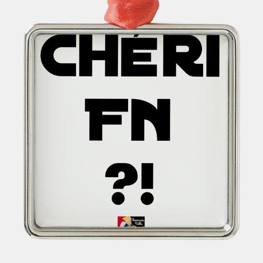 Darling FN?! - Word games - François City Metal Ornament