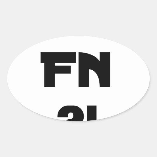 Darling FN?! - Word games - François City Oval Sticker
