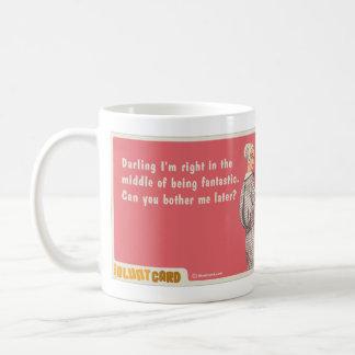 darling I'm fantastic Mugs