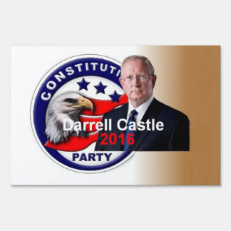 Darrell CASTLE 2016 Yard Sign