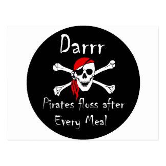 Darrr Pirates Floss After Every Meal Postcard