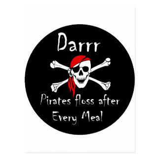 Darrr Pirates Floss After Every Meal Postcards