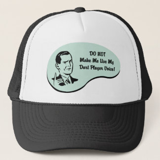 Dart Player Voice Trucker Hat