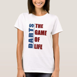 Darts the game of life T-Shirt