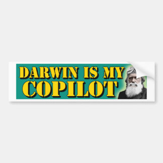 Darwin Is My Copilot Bumper Sticker