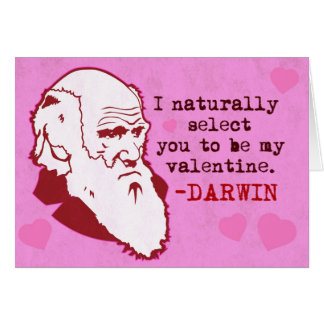 Darwin, Naturally Select you Valen... Card