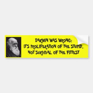 Darwin was wrong bumper sticker