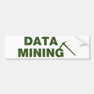 Data Mining Bumper Sticker