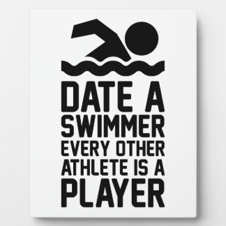 Date a Swimmer Plaque