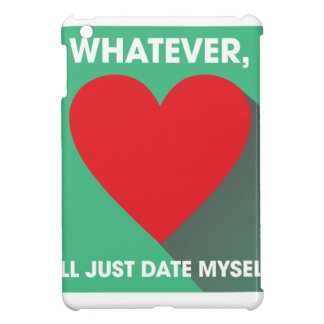 Date Myself iPad Mini Cases
