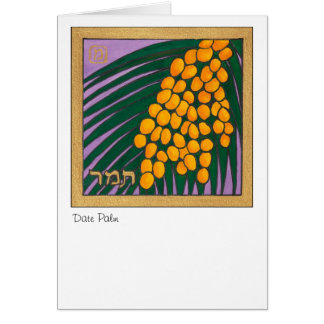 Date Palm, one of the seven species of Israel Card