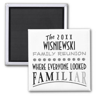 DATED FUNNY FAMILY REUNION GIFT KEEPSAKE MAGNET