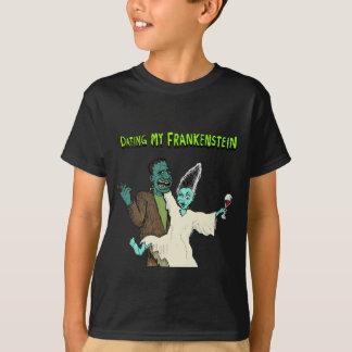 Dating My Frankenstein - T-Shirt