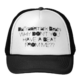 DaTrademark BeatsWHY DON'T YOU HAVE A BEAT FROM... Mesh Hat