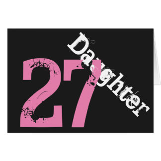 Daughter, 27th birthday, white, pink on black. card
