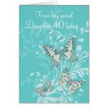 Daughter 40th birthday butterflies card