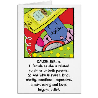 Daughter Birthday Greeting Card Humorous Sweet