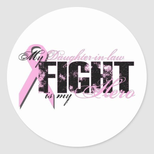 Daughter-in-law Hero - Fight Breast Cancer Stickers
