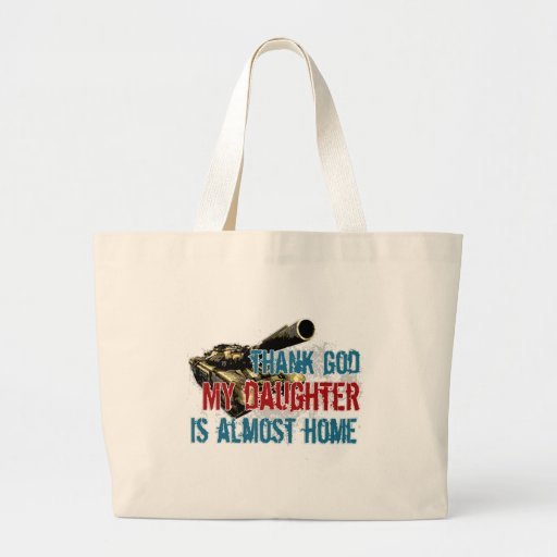 Daughter is almost home canvas bags
