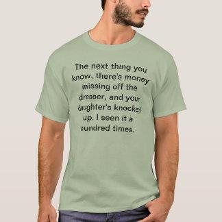 Daughter Knocked Up T-Shirt