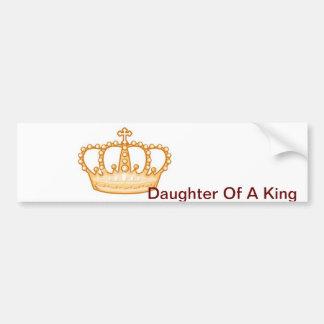 Daughter of a King Bumper Sticker