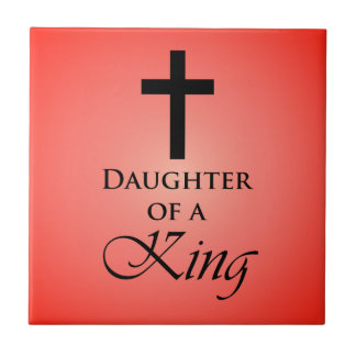 Daughter of a King Tile