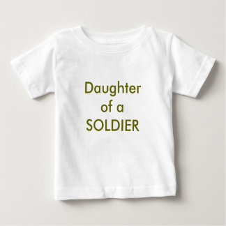 Daughter of aSOLDIER Baby T-Shirt