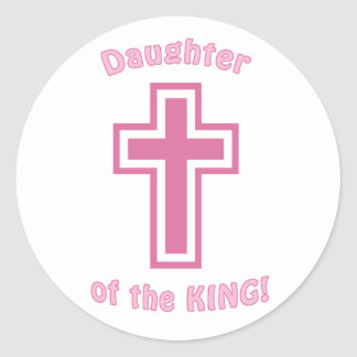 Daughter of the KING Classic Round Sticker
