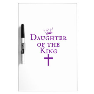Daughter of the King design Dry Erase Whiteboards