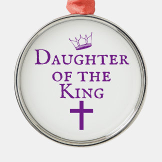 Daughter of the King design Silver-Colored Round Ornament