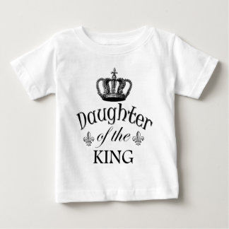 Daughter of the King Quote Baby T-Shirt