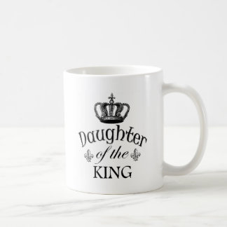 Daughter of the King Quote Coffee Mug