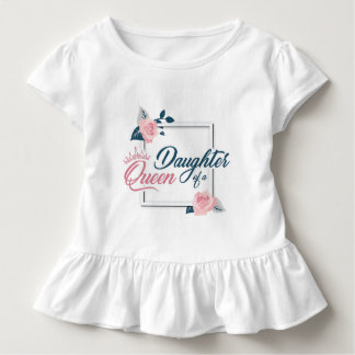 Daughter off has queen toddler t-shirt