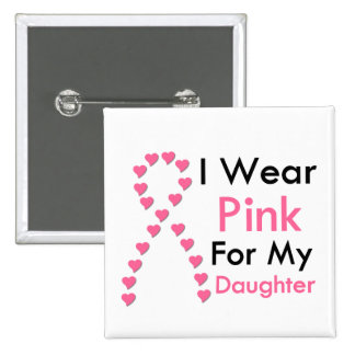 Daughter Pink Ribbon Breast Cancer Pinback Button