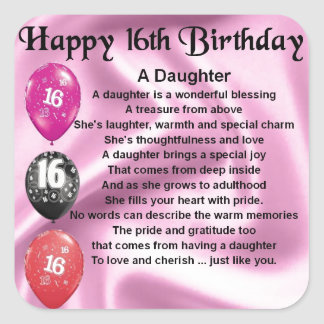 Daughter Poem  16th Birthday Square Stickers