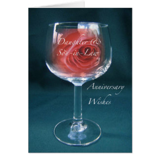 Daughter, Son-in-Law Anniversary Wineglass Rose Greeting Card