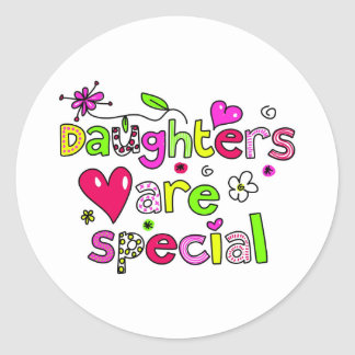 Daughters are Special Round Stickers