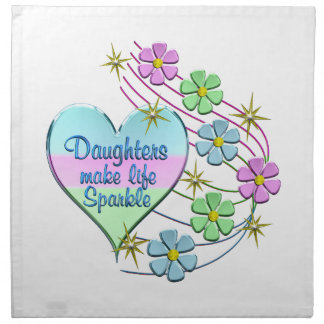 Daughters Make Life Sparkle Napkin
