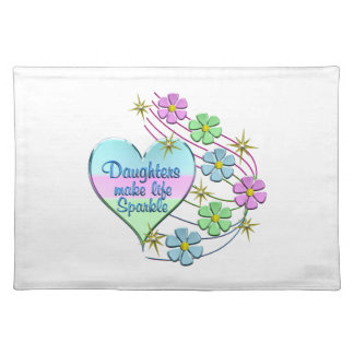 Daughters Make Life Sparkle Placemat