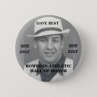Dave Best 4 Bowdoin College Athletic Hall of Honor 2 Inch Round Button