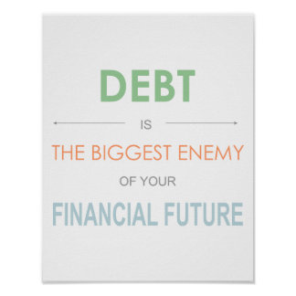 "Dave Ramsey ""Debt is the biggest enemy"" Poster"