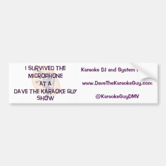 "Dave The Karaoke Guy ""I Survived"" Bumpersticker Bumper Sticker"