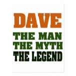 Dave - the Man, the Myth, the Legend! Postcard