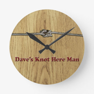 Dave's Knot Here Man - Multi-Products Wall Clocks