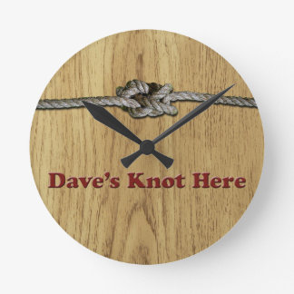 Dave's Knot Here SHORT - Multi-Products Round Clock