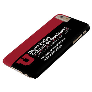 David Eccles - Master of Healthcare Administration Barely There iPhone 6 Plus Case
