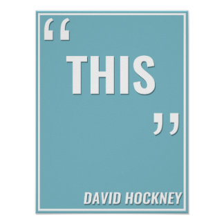 "David Hockney – ""THIS"" Poster"